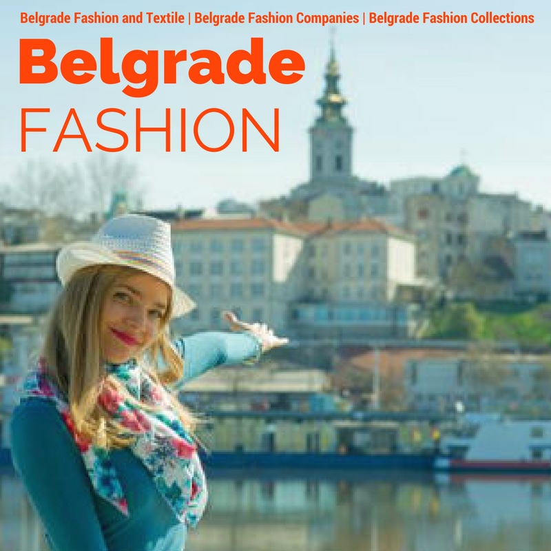 Belgrade Fashion | Fashion in Belgrade